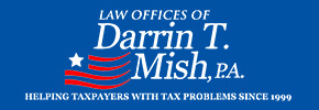 Law Offices of Darrin T. Mish, P.A.: Tax Attorney